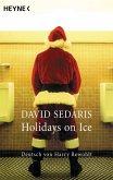 Holidays on Ice (eBook, ePUB)