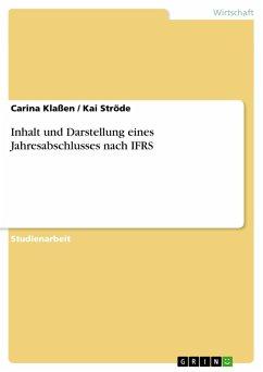 Inhalt und Darstellung eines Jahresabschlusses nach IFRS