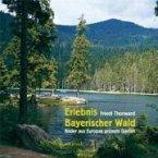 Erlebnis Bayerischer Wald (eBook, ePUB)
