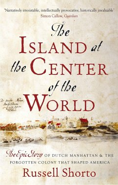 The Island at the Centre of the World - Shorto, Russell