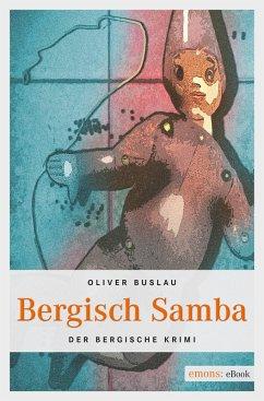 Bergisch Samba (eBook, ePUB) - Buslau, Oliver