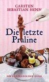 Die letzte Praline / Professor Bietigheim Bd.3 (eBook, ePUB)