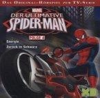 Der ultimative Spider-Man - Energie / Zurück in Schwarz, 1 Audio-CD