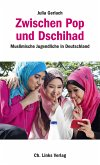 Zwischen Pop und Dschihad (eBook, ePUB)