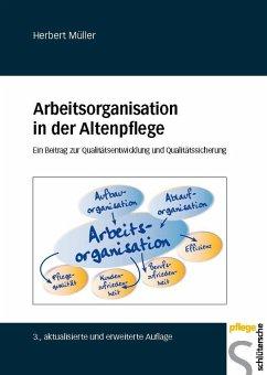 Arbeitsorganisation in der Altenpflege: Ein Bei...
