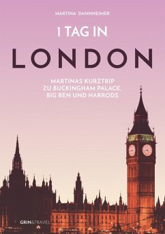 1 Tag in London (eBook, ePUB) - Dannheimer, Martina