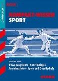 Kompakt-Wissen - Sport Oberstufe