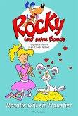 Rosalie will ein Haustier / Rocky und seine Bande Bd.1 (eBook, ePUB)