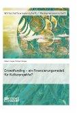 Crowdfunding – ein Finanzierungsmodell für Kulturprojekte? (eBook, PDF)