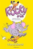 Rocky & Cie, tome 2 : Vive la liberté (eBook, ePUB)