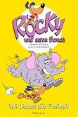 Wir lieben die Freiheit / Rocky und seine Bande Bd.2 (eBook, ePUB)