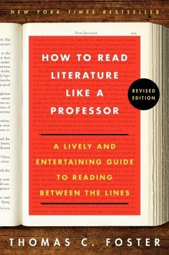How to Read Literature Like a Professor Revised...