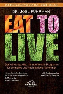 Eat to Live - Fuhrman, Joel
