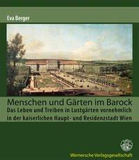 Menschen und Gärten im Barock