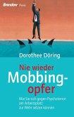Nie wieder Mobbingopfer! (eBook, ePUB)