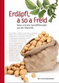 Erdäpfl, a so a Freid