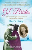Rae's Story (GI Brides Shorts, Book 4) (eBook, ePUB)