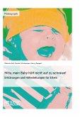 Hilfe, mein Baby hört nicht auf zu schreien! (eBook, PDF)