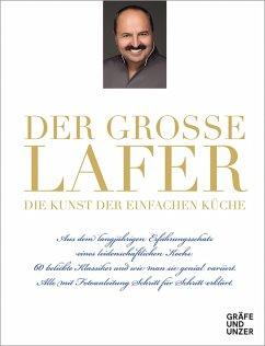 Der große Lafer- Die Kunst der einfachen Küche. (eBook, ePUB) - Lafer, Johann