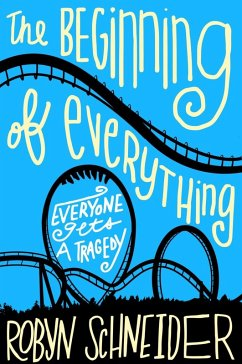 The Beginning of Everything (eBook, ePUB) - Schneider, Robyn