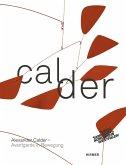 Alexander Calder. Avantgarde in Bewegung (eBook, ePUB)