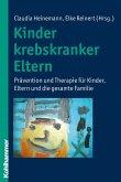 Kinder krebskranker Eltern (eBook, PDF)