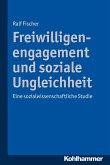 Freiwilligenengagement und soziale Ungleichheit (eBook, PDF)