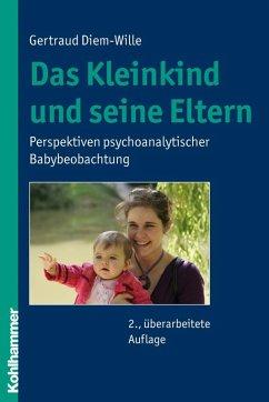 Das Kleinkind und seine Eltern (eBook, PDF) - Diem-Wille, Gertraud