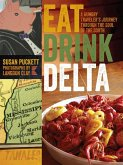 Eat Drink Delta (eBook, ePUB)