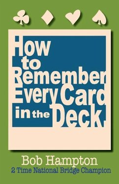 How to Remember Every Card in the Deck (eBook, ePUB) - Hampton, Bob