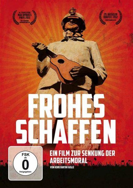 Frohes Schaffen - Ein Film Zur Senkung Der Arbeitsmoral
