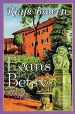Evans to Betsy (eBook, ePUB)