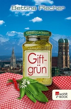 Giftgrün (eBook, ePUB) - Plecher, Bettina