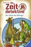 Der Schatz der Wikinger / Die Zeitdetektive Bd.7 (eBook, ePUB)