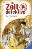 Der rote Rächer / Die Zeitdetektive Bd.2 (eBook, ePUB)