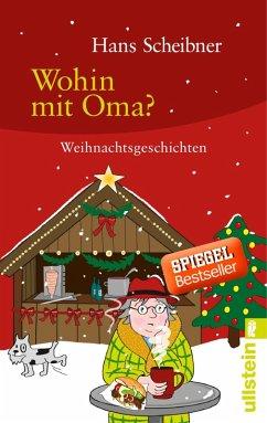 Wohin mit Oma? (eBook, ePUB) - Scheibner, Hans