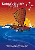 Samoa's Journey 1962-2012: Aspects of History