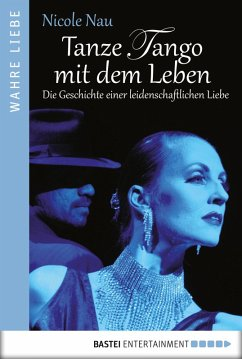Tanze Tango mit dem Leben (eBook, ePUB) - Nau, Nicole