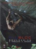 Blu Bloc - Bouldering a Varazze e Triora