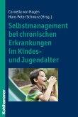 Selbstmanagement bei chronischen Erkrankungen im Kindes- und Jugendalter (eBook, PDF)