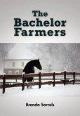 The Bachelor Farmers (Hardcover)