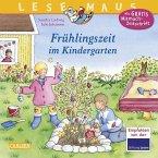 Frühlingszeit im Kindergarten / Lesemaus Bd.45
