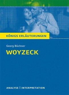 Woyzeck von Georg Büchner. Textanalyse und Interpretation mit ausführlicher Inhaltsangabe und Abituraufgaben mit Lösungen. (eBook, PDF) - Büchner, Georg