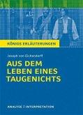 Aus dem Leben eines Taugenichts von Joseph von Eichendorff. Textanalyse und Interpretation mit ausführlicher Inhaltsangabe und Abituraufgaben mit Lösungen. (eBook, PDF)