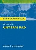 Unterm Rad von Hermann Hesse. Textanalyse und Interpretation mit ausführlicher Inhaltsangabe und Abituraufgaben mit Lösungen. (eBook, PDF)