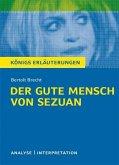 Der gute Mensch von Sezuan von Bertolt Brecht. Textanalyse und Interpretation mit ausführlicher Inhaltsangabe und Abituraufgaben mit Lösungen. (eBook, PDF)