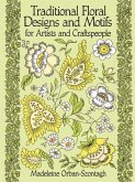 Traditional Floral Designs and Motifs for Artists and Craftspeople (eBook, ePUB)
