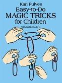 Easy-to-Do Magic Tricks for Children (eBook, ePUB)