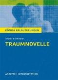 Traumnovelle von Arthur Schnitzler. Textanalyse und Interpretation mit ausführlicher Inhaltsangabe und Abituraufgaben mit Lösungen. (eBook, PDF)