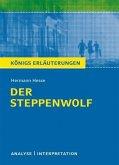 Der Steppenwolf von Hermann Hesse. Textanalyse und Interpretation mit ausführlicher Inhaltsangabe und Abituraufgaben mit Lösungen. (eBook, PDF)